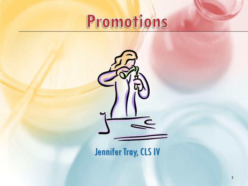 Jennifer Tray, CLS IV 8