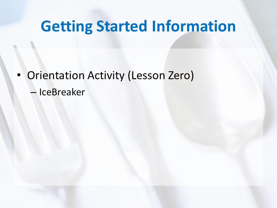 Getting Started Information Orientation Activity (Lesson Zero) – IceBreaker