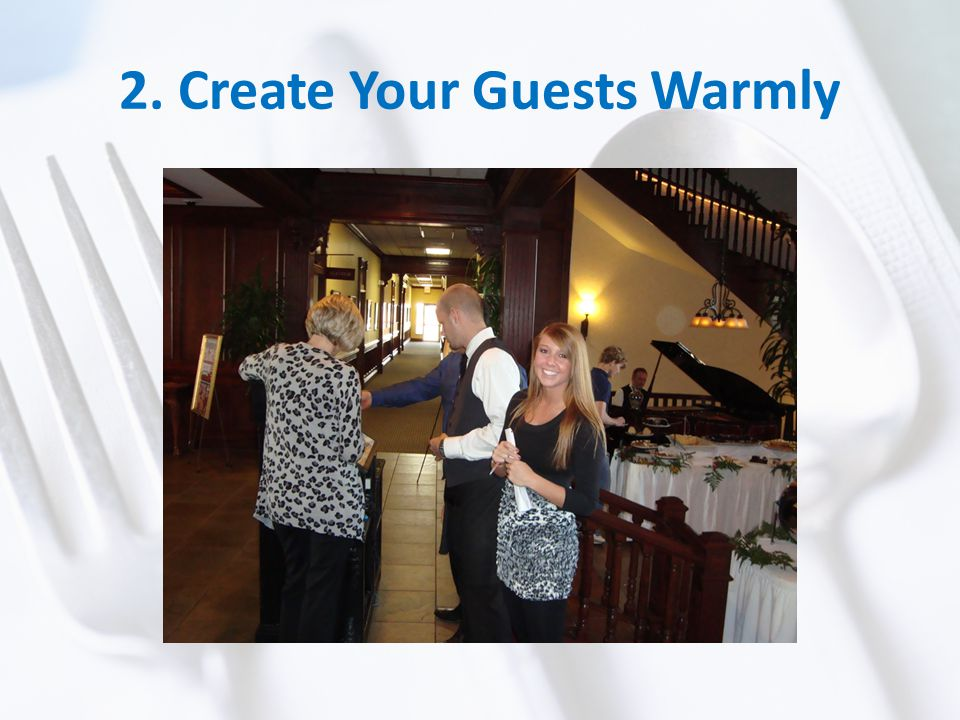 2. Create Your Guests Warmly