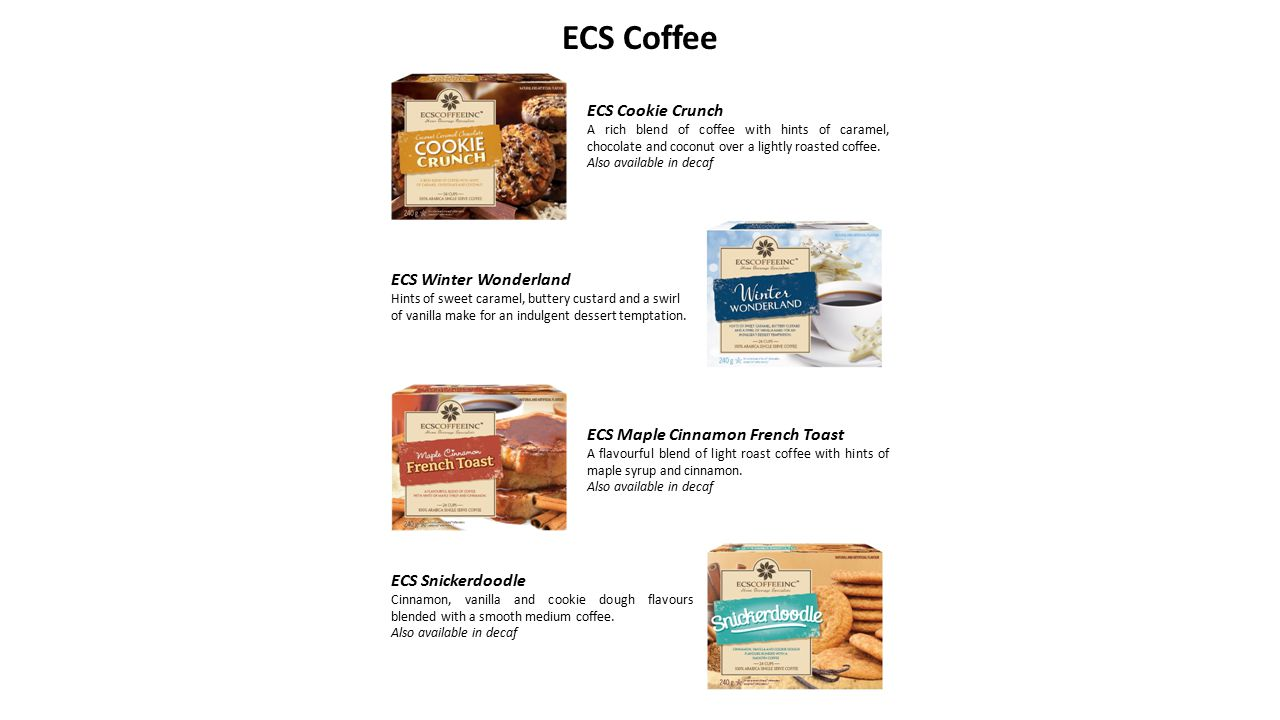 ECS Decaf Double Chocolate Brownie A smooth blend of decaffeinated coffee with hints of dark and milk chocolate.