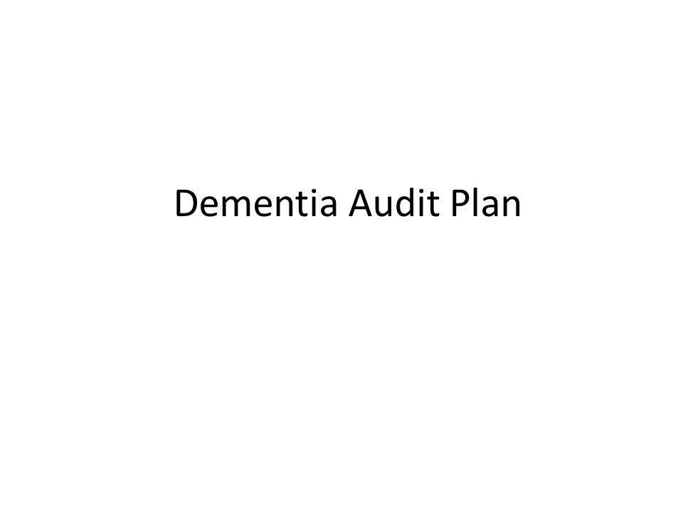 Dementia Audit Plan