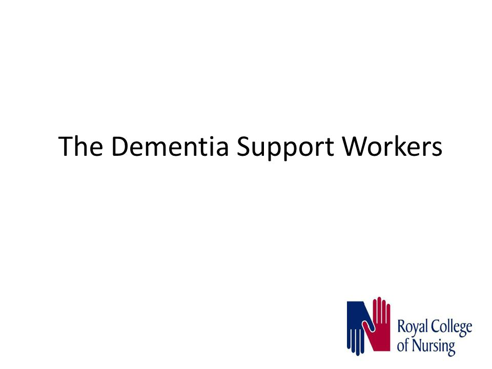 The Dementia Support Workers