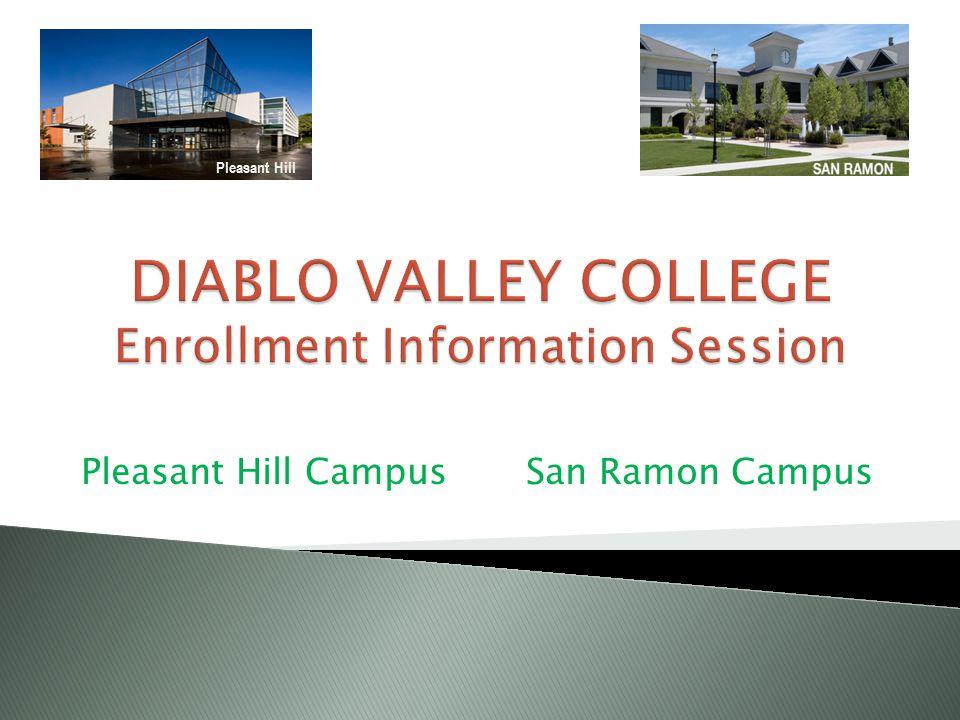 Pleasant Hill Campus San Ramon Campus Pleasant Hill