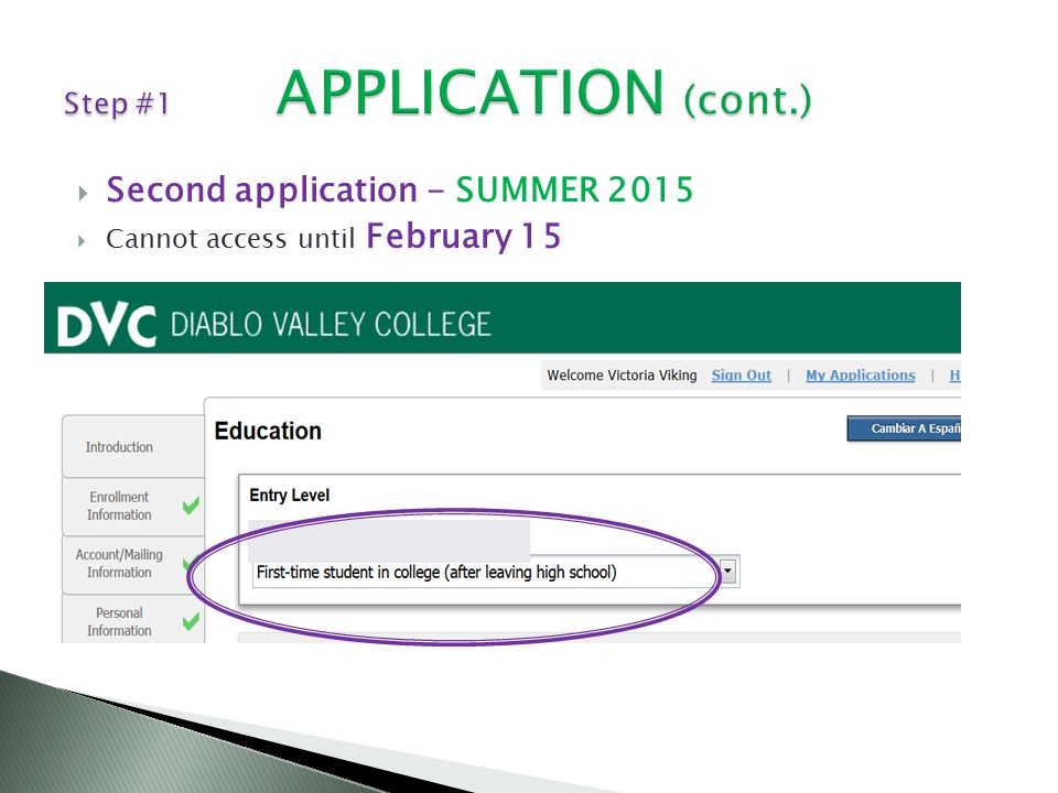  Second application - SUMMER 2015  Cannot access until February 15