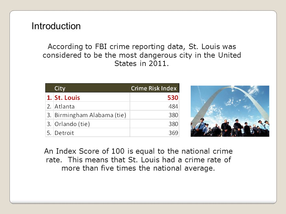 According to FBI crime reporting data, St.