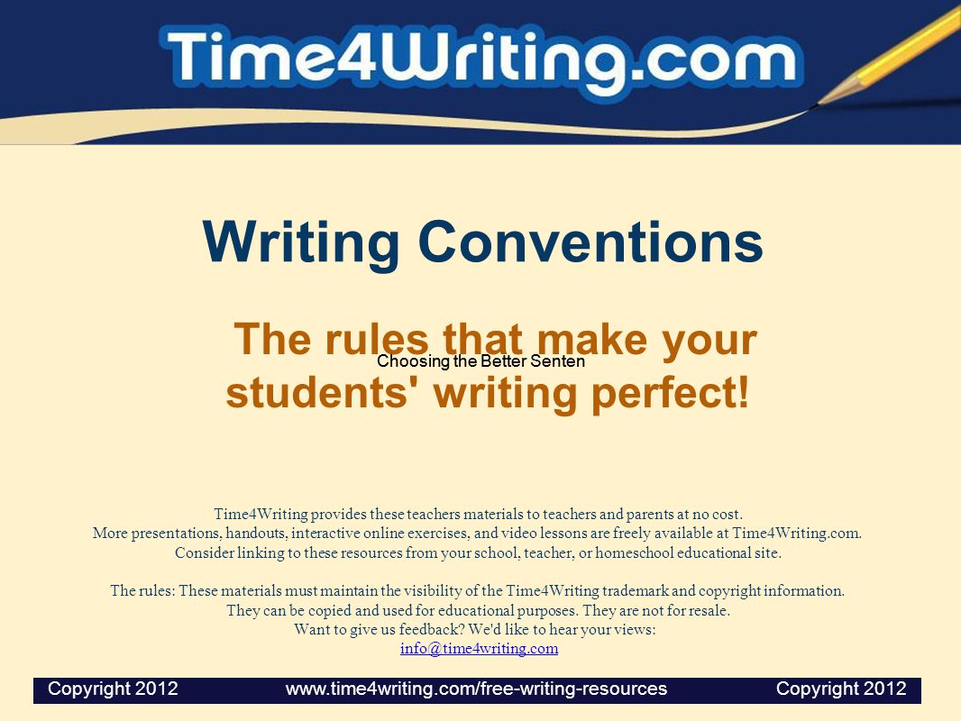 Writing Conventions The rules that make your students writing perfect.