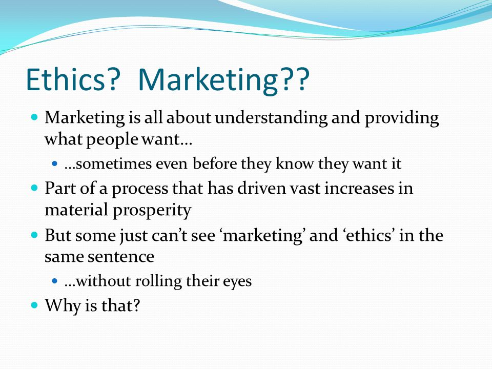Ethics. Marketing .