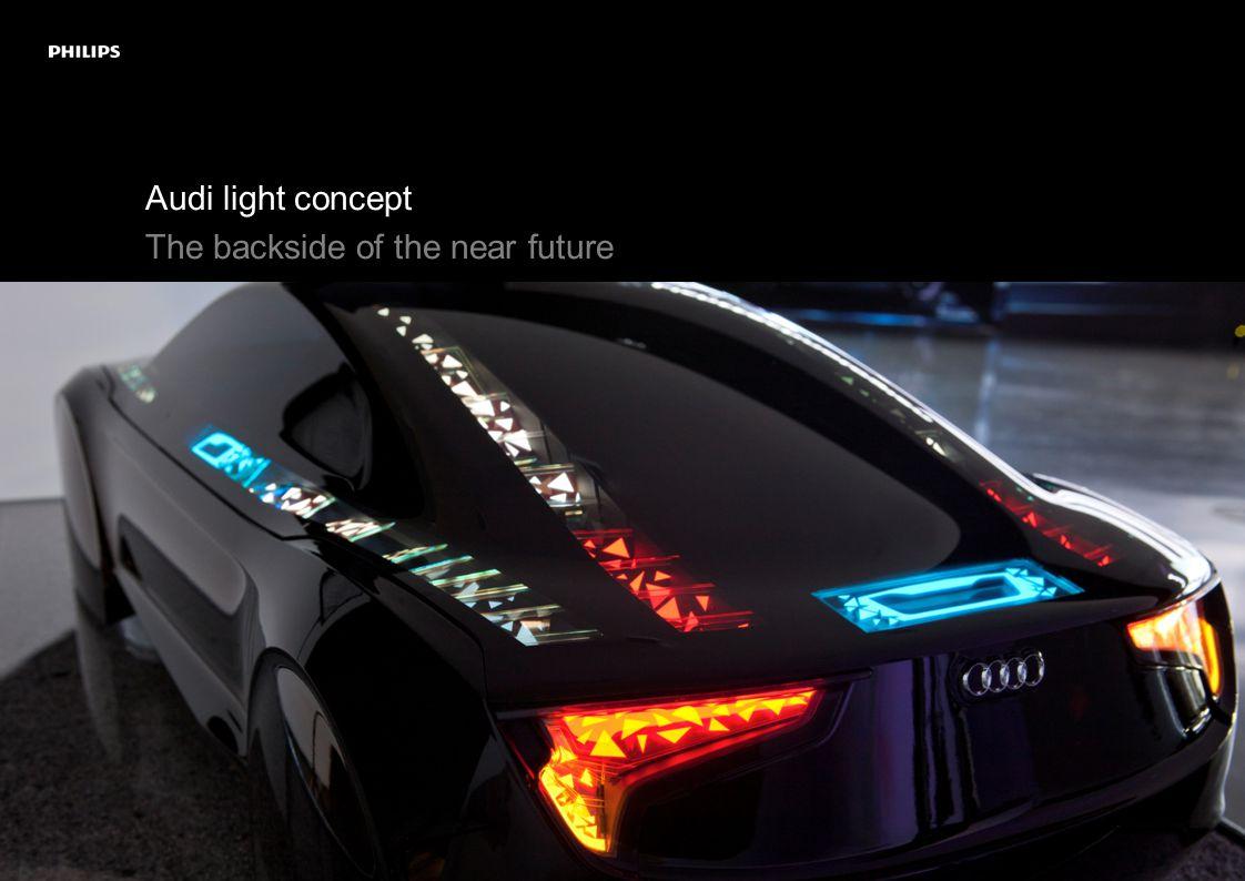 Audi light concept The backside of the near future