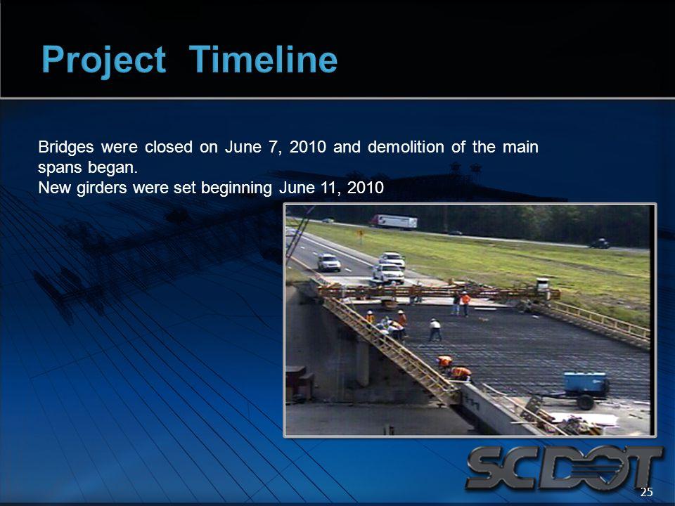 Bridges were closed on June 7, 2010 and demolition of the main spans began. New girders were set beginning June 11, 2010 25