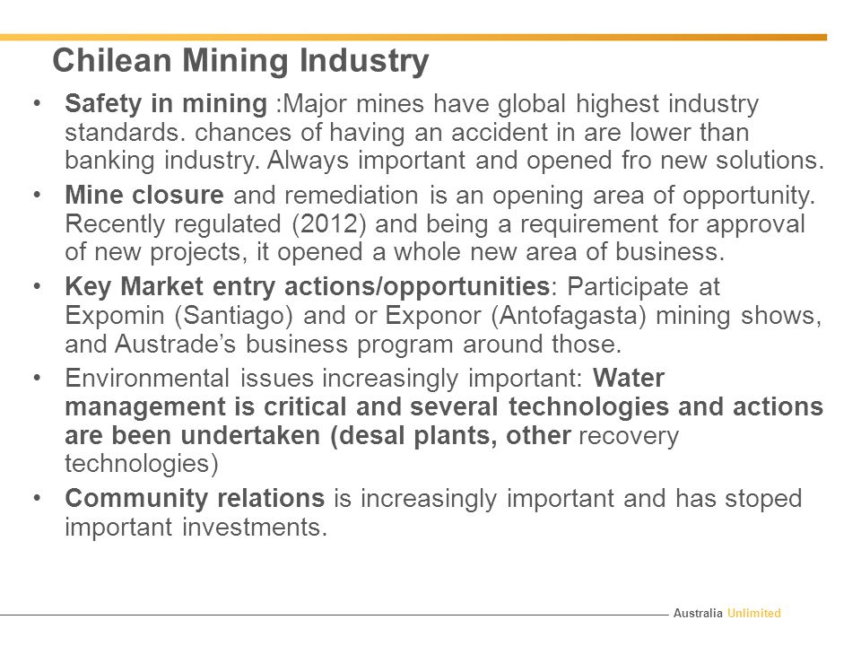 Australia Unlimited Chilean Mining Industry Safety in mining :Major mines have global highest industry standards.