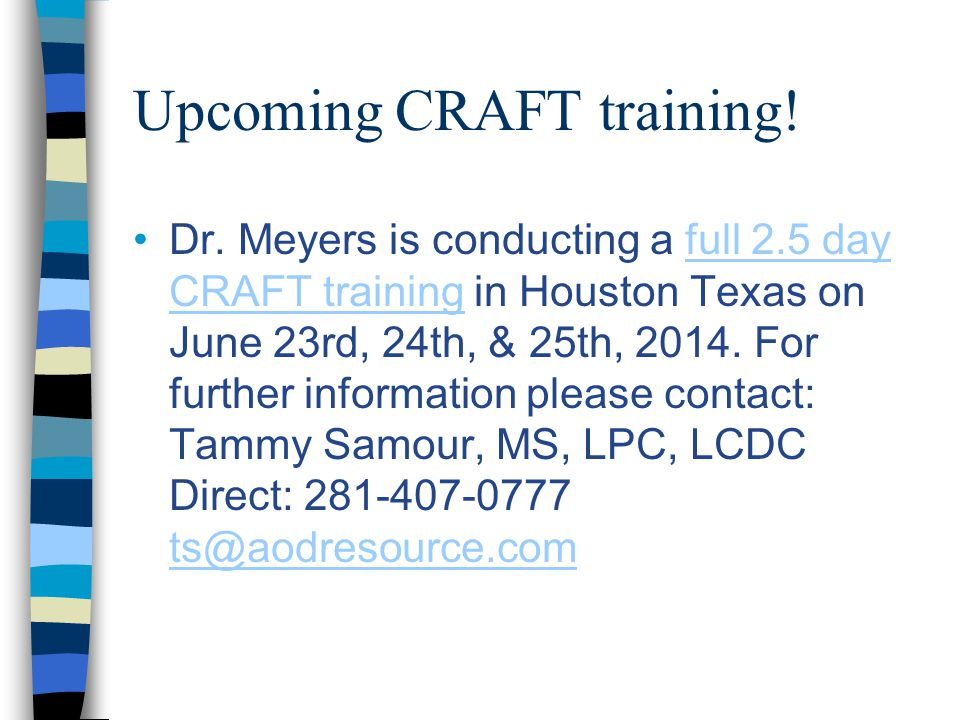 Upcoming CRAFT training. Dr.