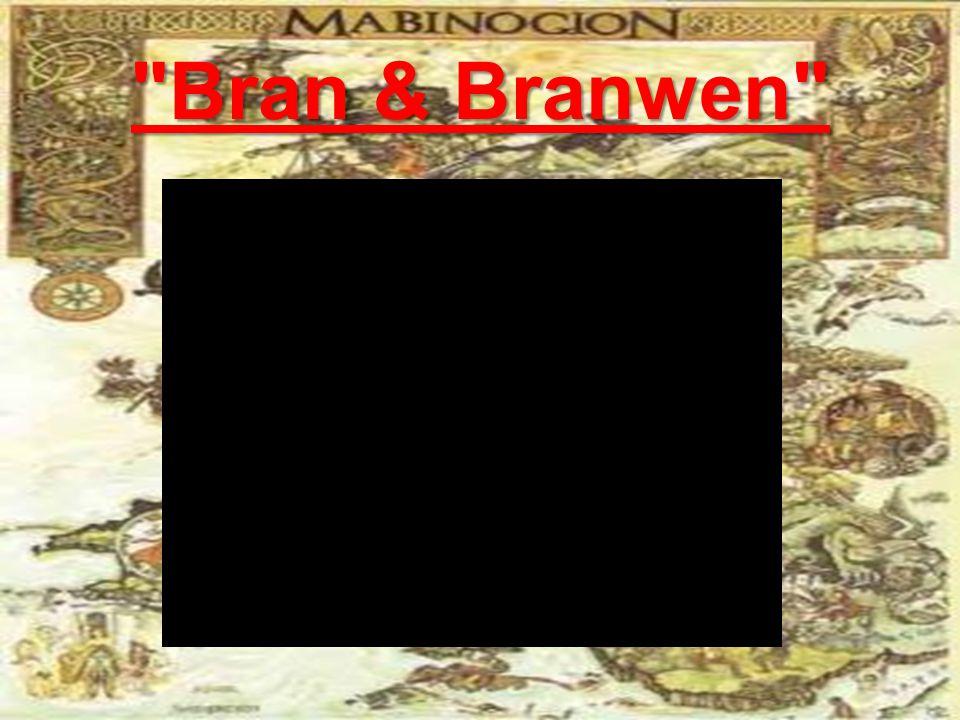 Bran & Branwen