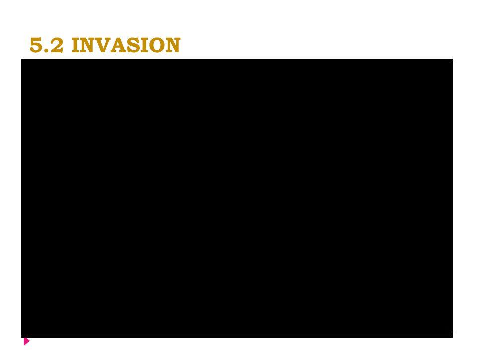5.2 INVASION