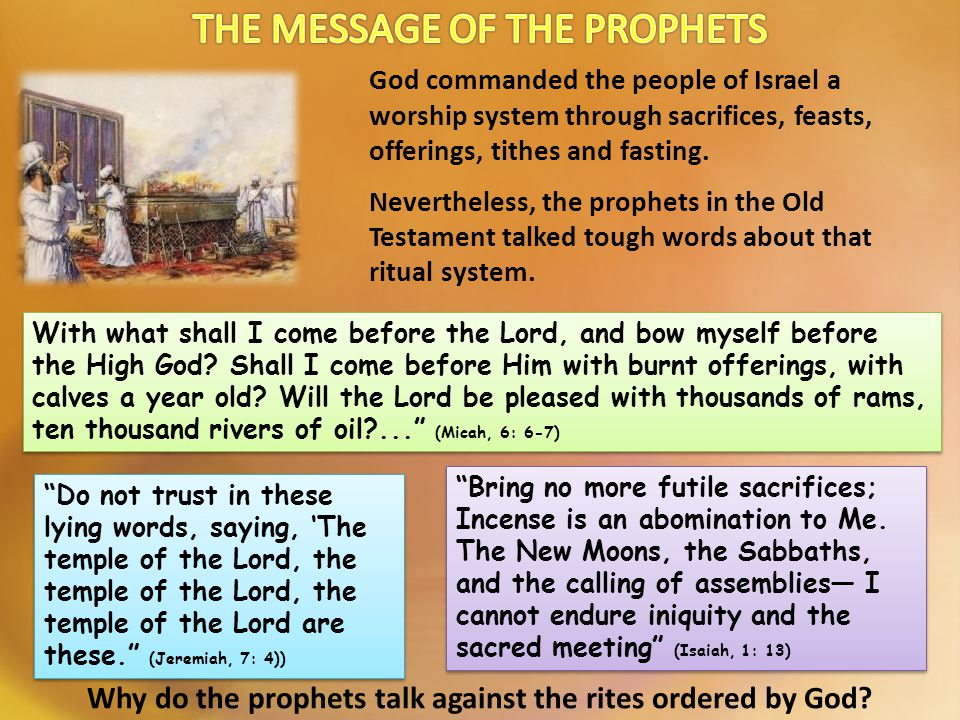 God commanded the people of Israel a worship system through sacrifices, feasts, offerings, tithes and fasting.
