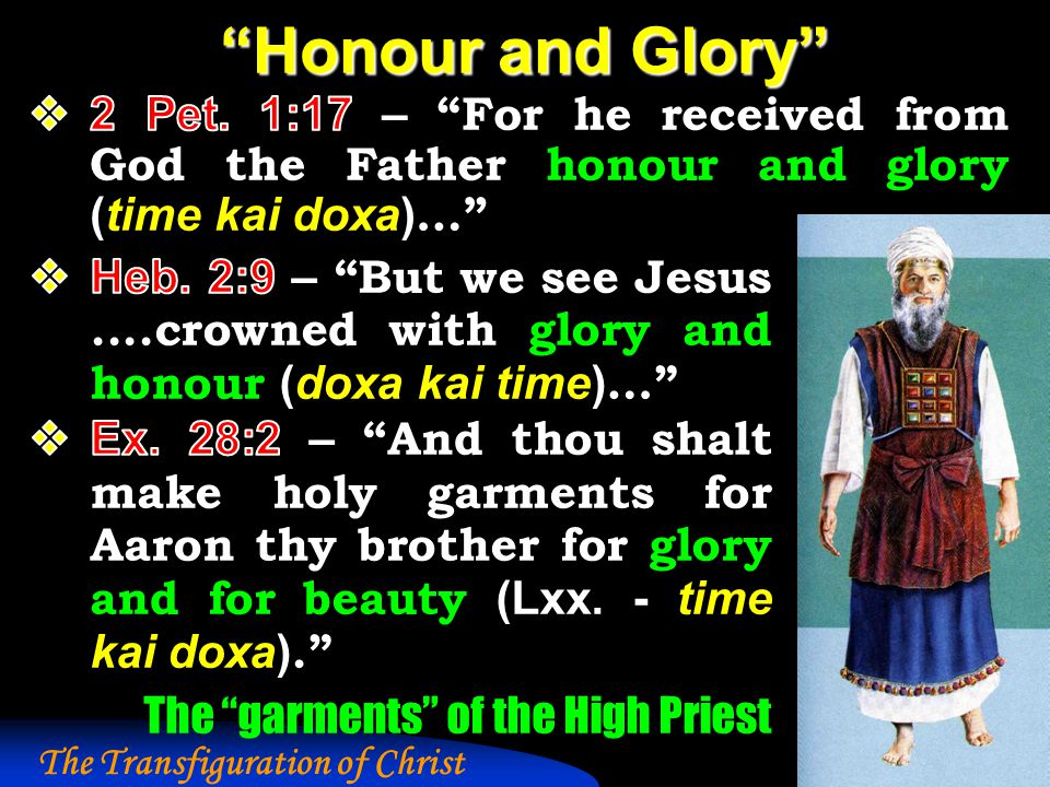 The Transfiguration of Christ Honour and Glory