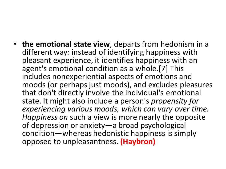 Nozick on happiness p.108 3 types of happiness emotion: 1) happy that s.t.