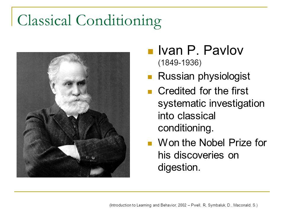Classical Conditioning Ivan P.