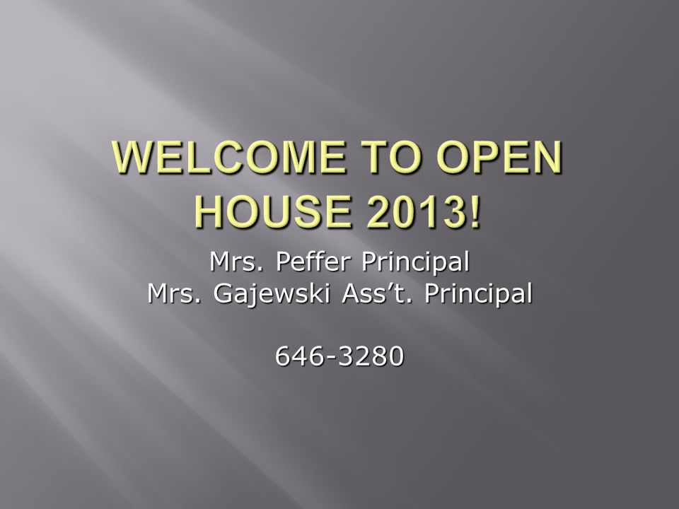 Mrs. Peffer Principal Mrs. Gajewski Ass't. Principal 646-3280