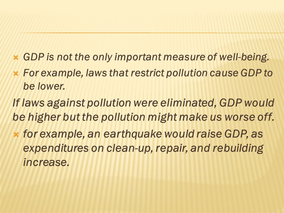  GDP is not the only important measure of well-being.