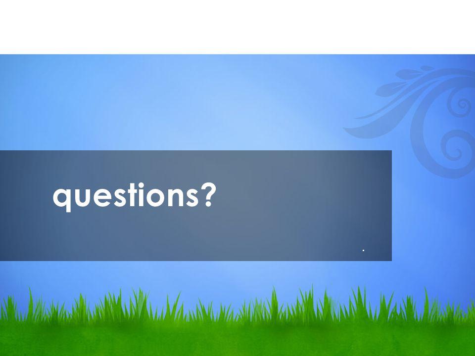 questions?.