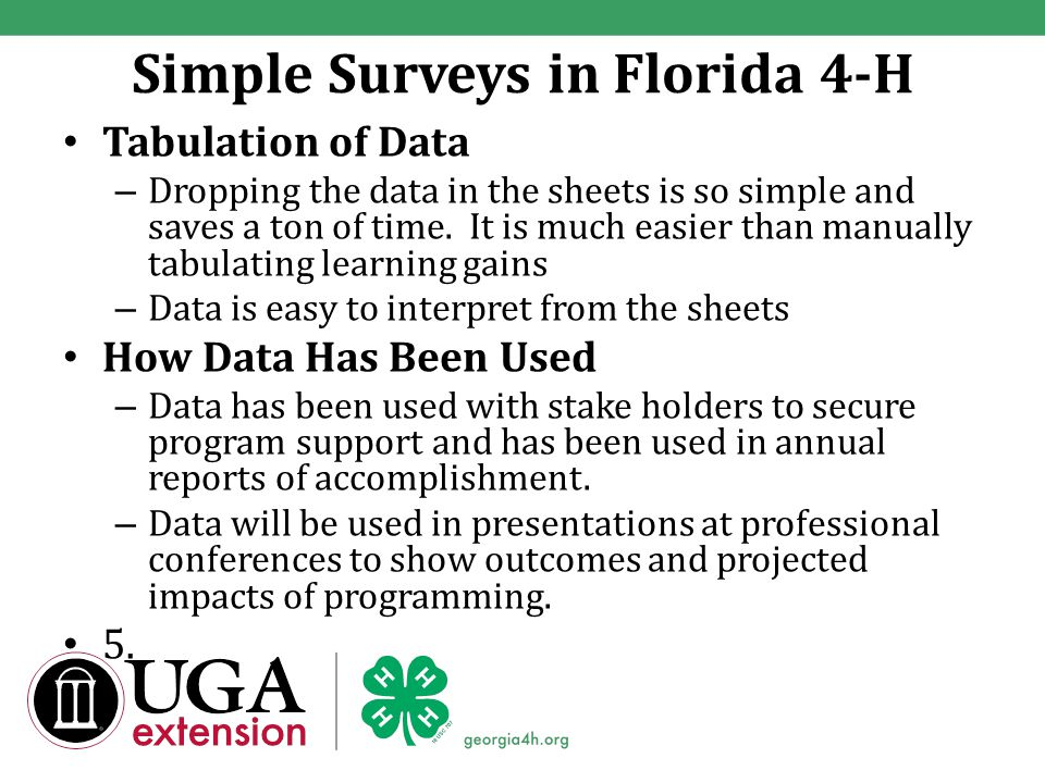 Simple Surveys in Florida 4-H Tabulation of Data – Dropping the data in the sheets is so simple and saves a ton of time.