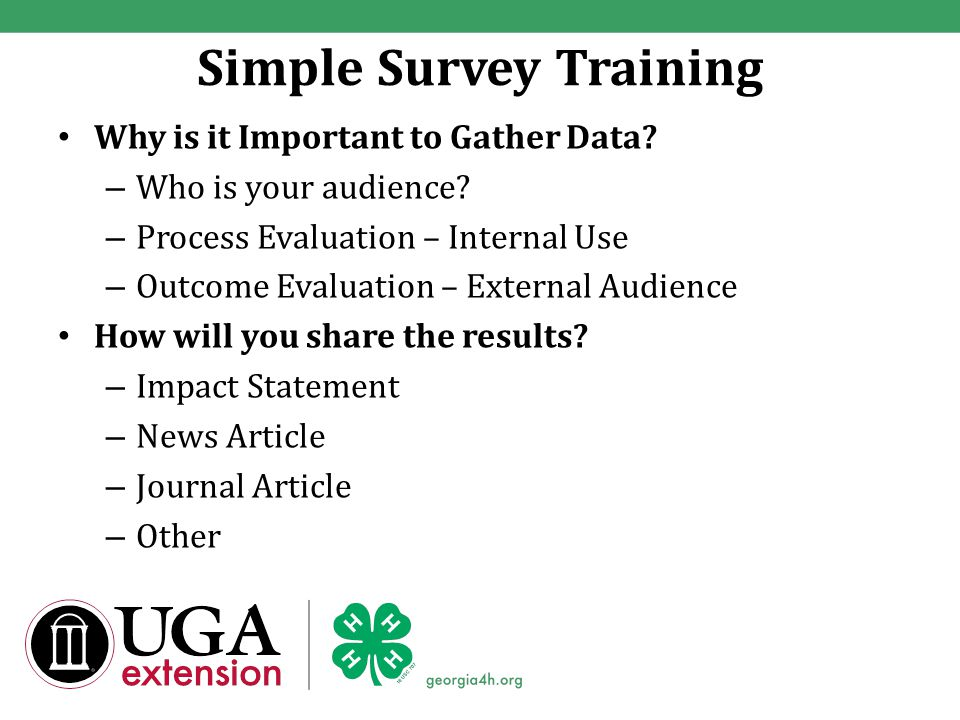 Simple Survey Training Why is it Important to Gather Data.