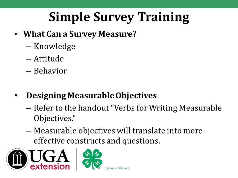 Simple Survey Training What Can a Survey Measure.