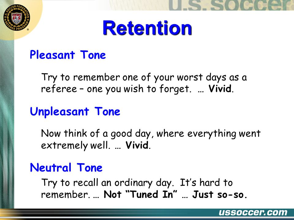 Pleasant Tone Try to remember one of your worst days as a referee – one you wish to forget.