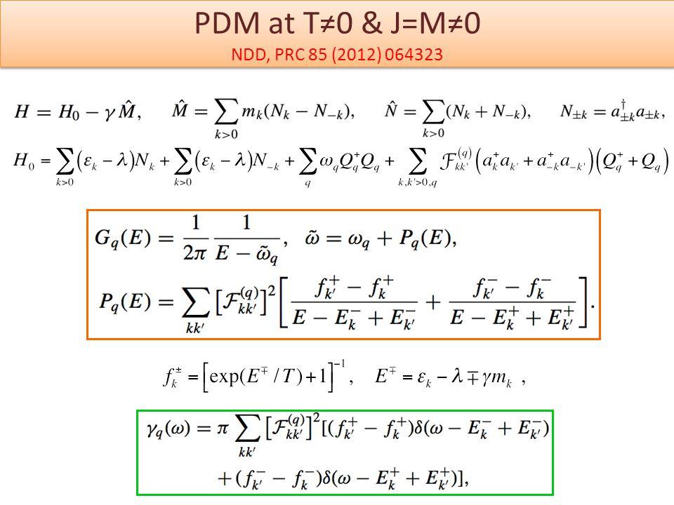 PDM at T≠0 & J=M≠0 NDD, PRC 85 (2012) 064323