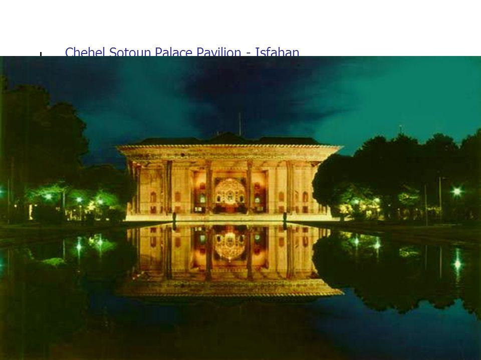 Chehel Sotoun Palace Pavilion - Isfahan