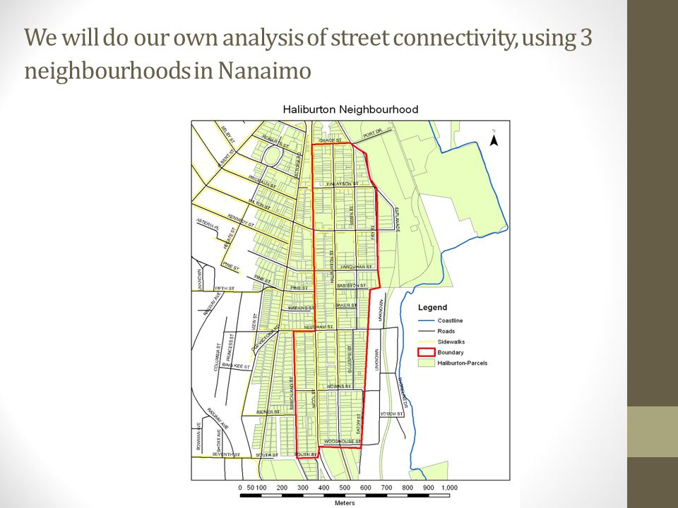 We will do our own analysis of street connectivity, using 3 neighbourhoods in Nanaimo