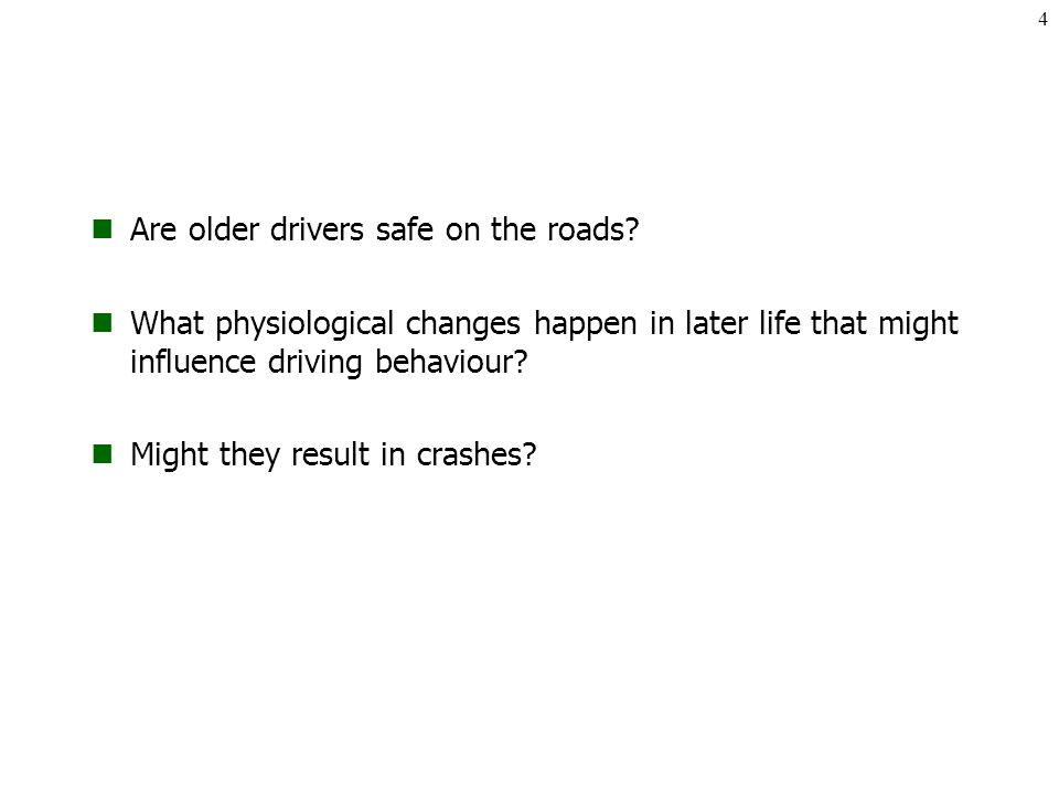 Are older drivers safe on the roads.