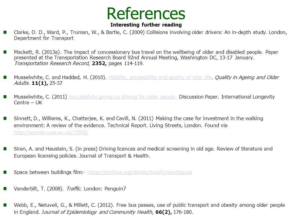 References Interesting further reading Clarke, D. D., Ward, P., Truman, W., & Bartle, C.