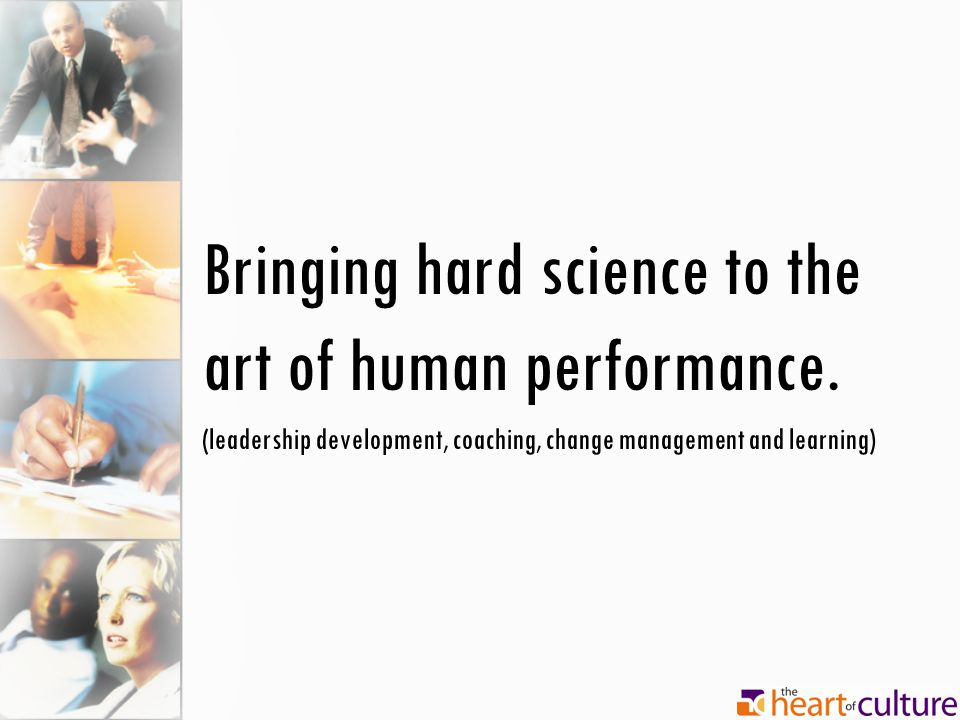 Bringing hard science to the art of human performance.