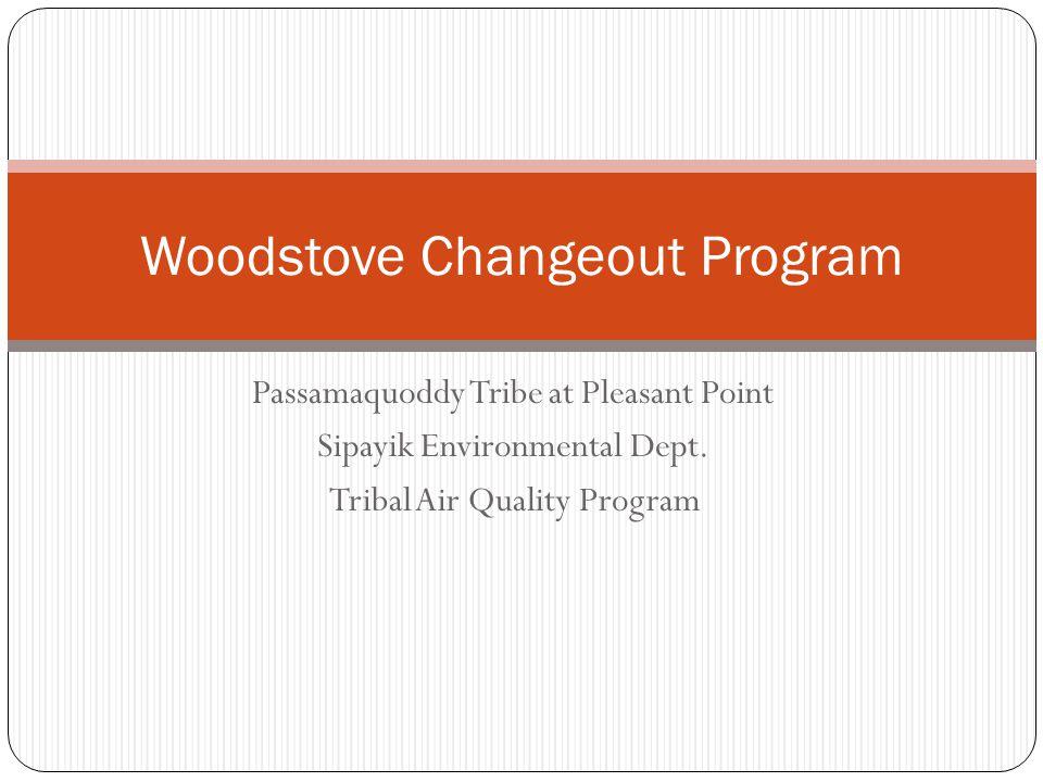 Passamaquoddy Tribe at Pleasant Point Sipayik Environmental Dept.