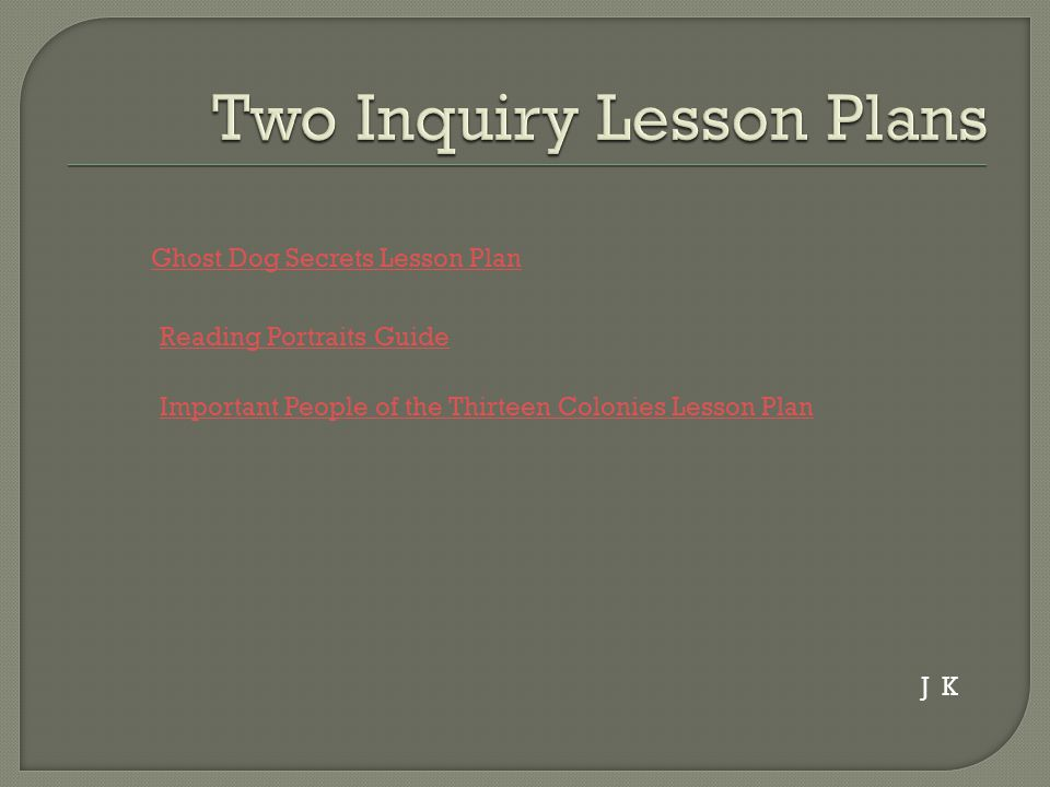 Ghost Dog Secrets Lesson Plan Important People of the Thirteen Colonies Lesson Plan Reading Portraits Guide J K