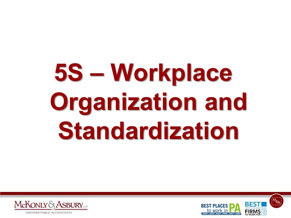 5S – Workplace Organization and Standardization