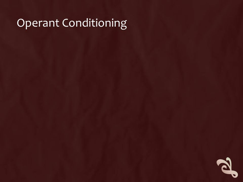 OPERANT CONDITIONING  Operant conditioning is learning through consequence  It focuses on reward and punishment.