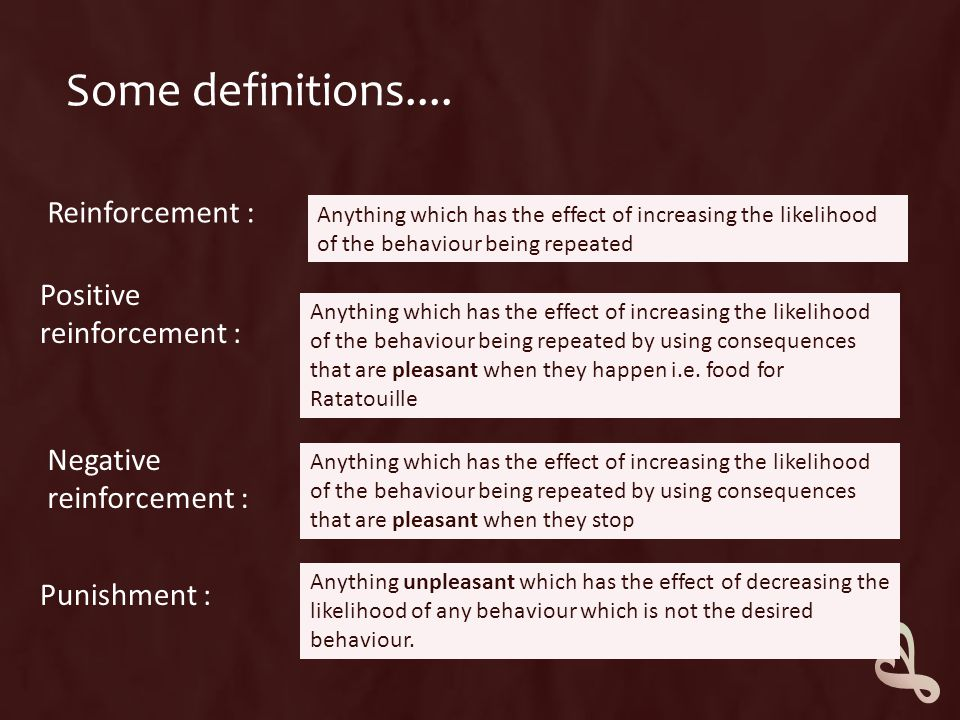 Schedules of reinforcement  When and how often we reinforce a behaviour can have a significant impact on the strength and rate of the response.