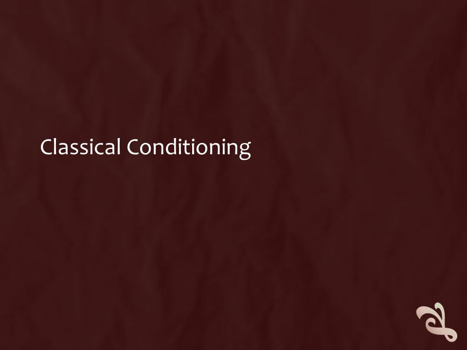 CLASSICAL CONDITIONING  This is learning through ASSOCIATION  To remember this think ASS.