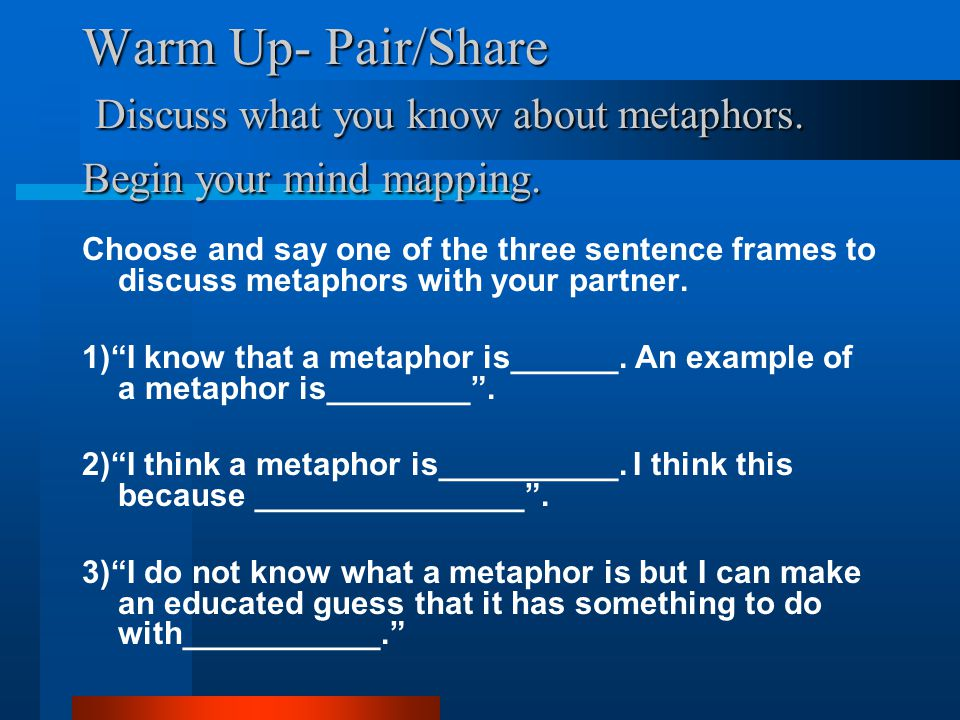 Warm Up Pairshare Discuss What You Know About Metaphors Begin