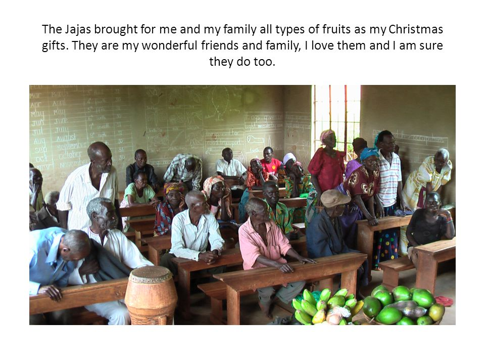 The Jajas brought for me and my family all types of fruits as my Christmas gifts.