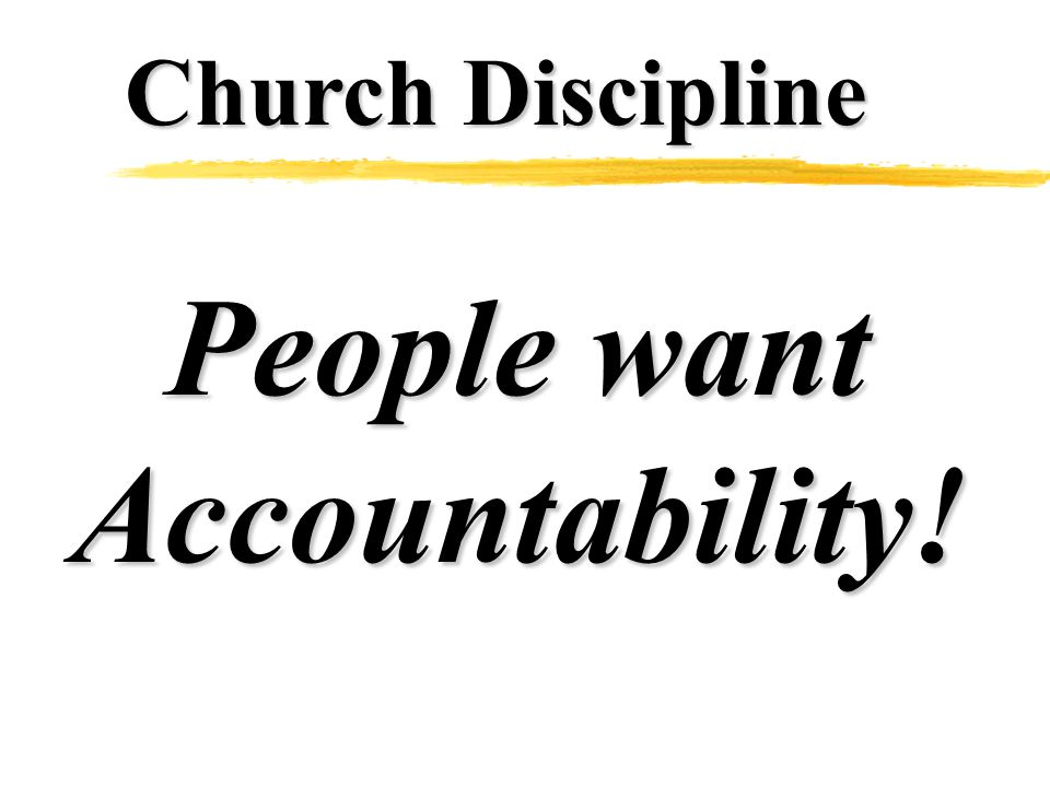 People want Accountability!