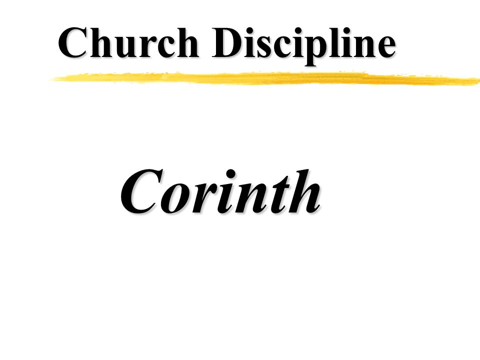 Church Discipline Corinth