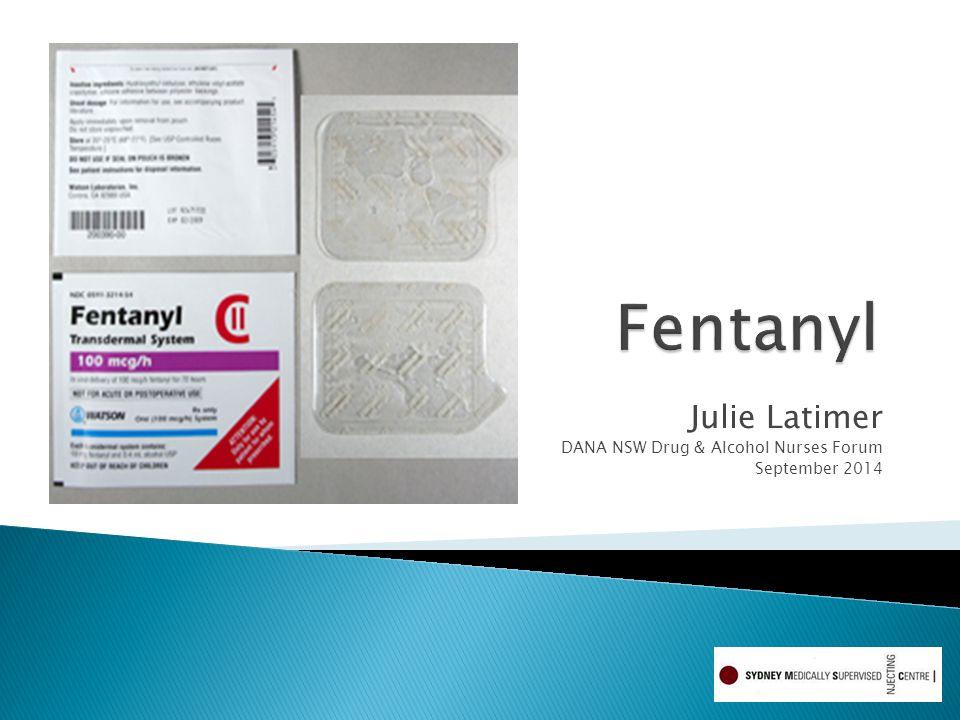 Julie Latimer DANA NSW Drug & Alcohol Nurses Forum September 2014