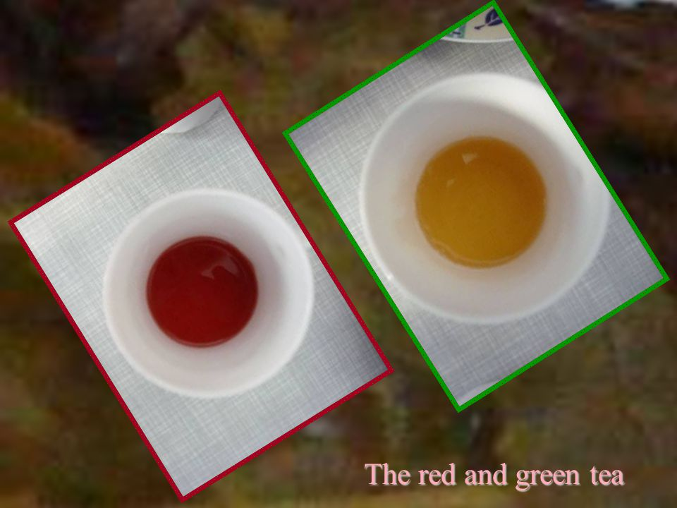 The red and green tea