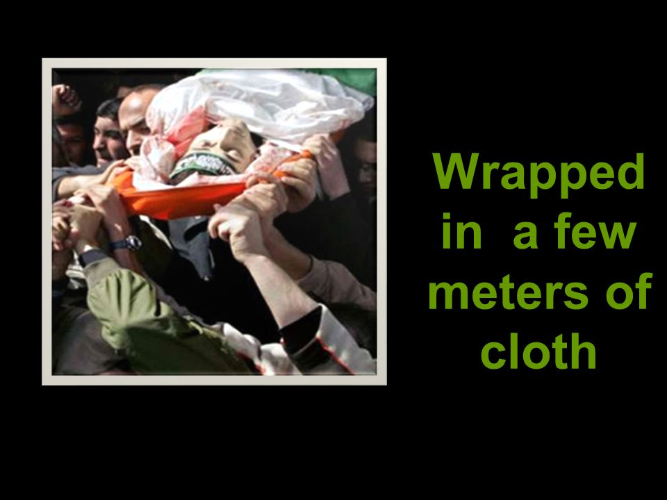 Wrapped in a few meters of cloth