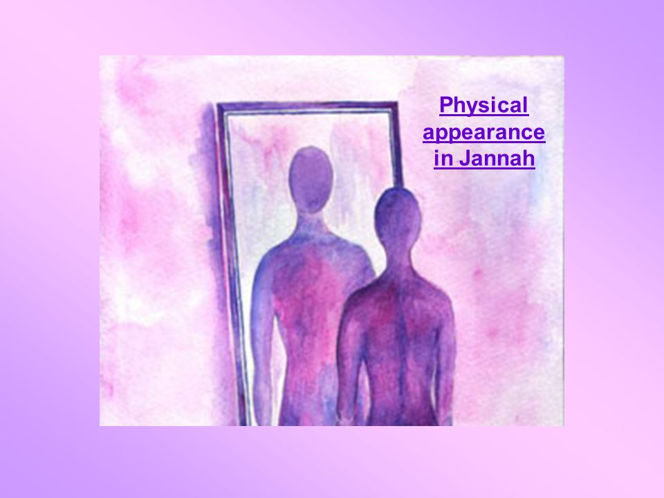Physical appearance in Jannah
