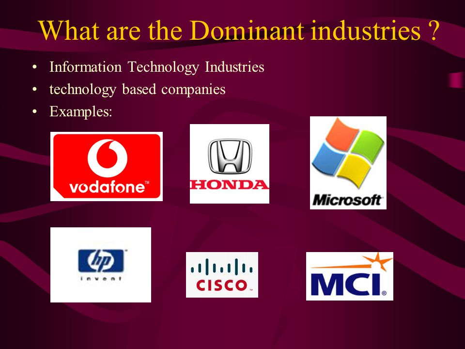 What are the Characteristics of the IT industries? Production Product Market