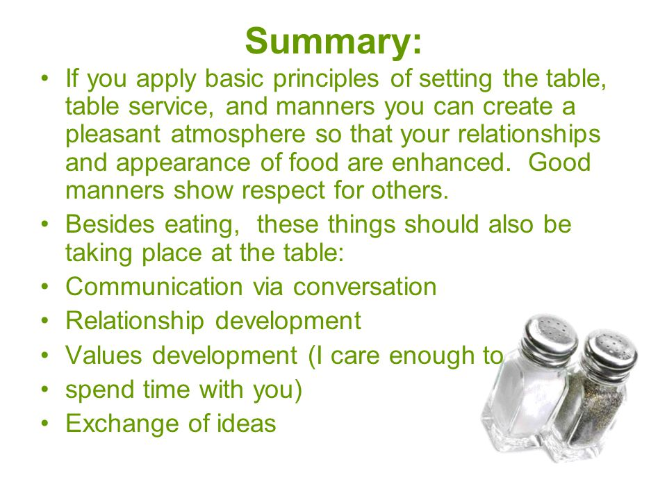 Summary: If you apply basic principles of setting the table, table service, and manners you can create a pleasant atmosphere so that your relationship